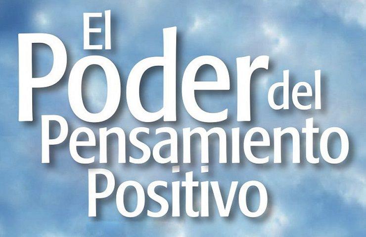 El poder del pensamiento positivo: Tres pasos hacia la paz interior