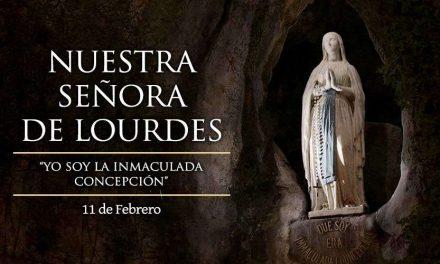 Efemérides 11 de febrero – Festividad de Nuestra Señora de Lourdes