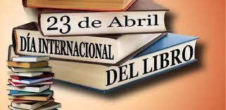 Efemérides 23 de abril | Día Internacional del Libro