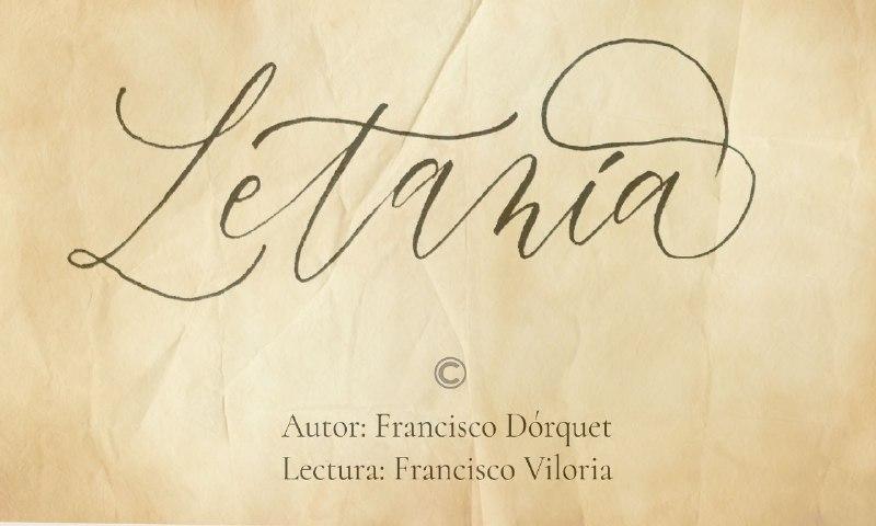 Lectura de Poema Letanía de Francisco Dórquet Lectura Franco Viloria
