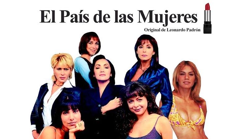 """""""El país de las mujeres"""" telenovela transmitida por Venevisión en 1998"""
