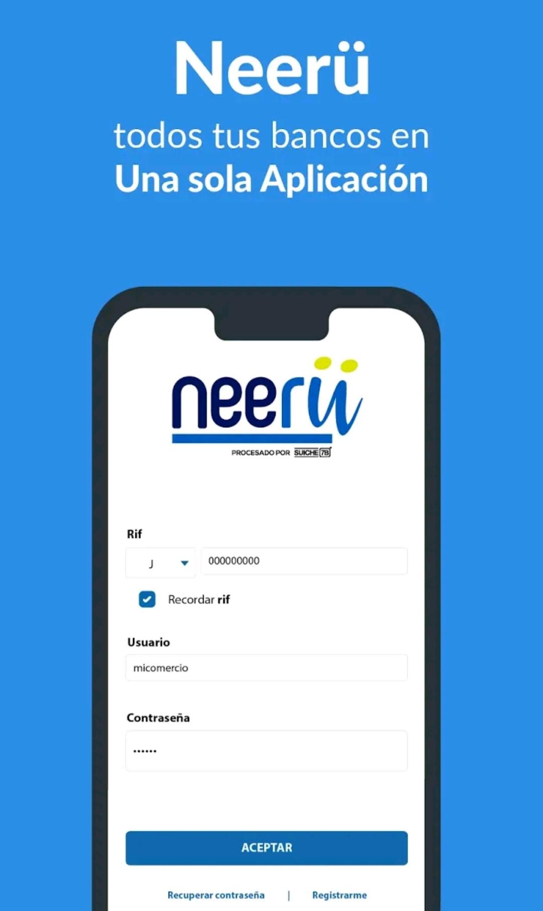 Neerü, la nueva App de pagos de Suiche 7B que representa una alternativa  para los comercios - CURADAS ©
