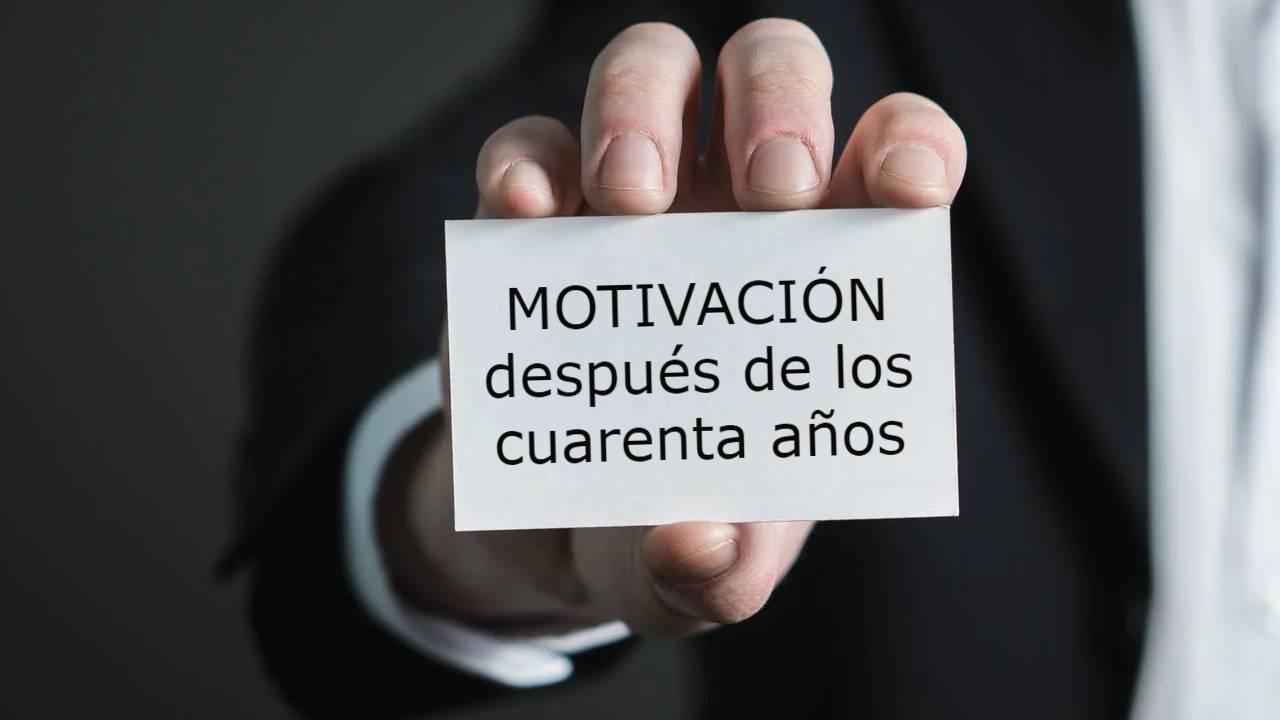 motivación después de los cuarenta