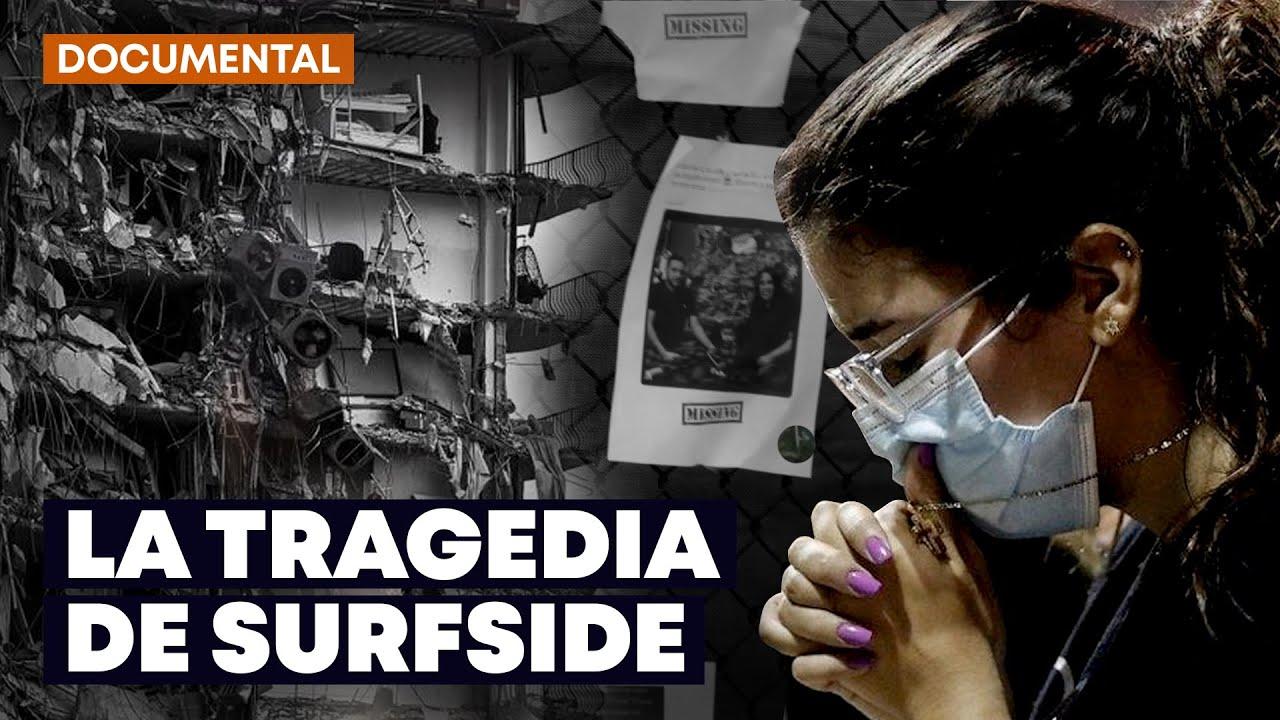 Tragedia Surfside Documental Luis Olavarrieta