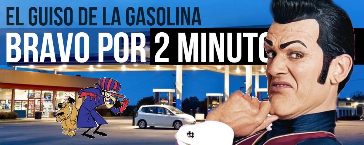Isnardo Bravo por 2 minutos guiso gasolina