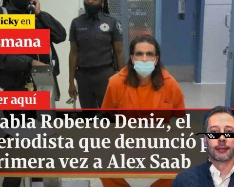 Roberto Deniz Alex Saab Periodista entrevista Semana